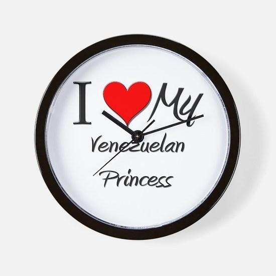 I Love My Venezuelan Princess Wall Clock