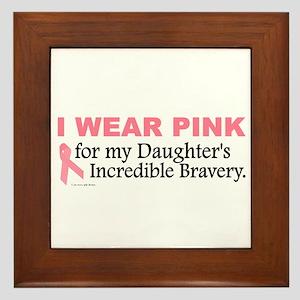 Pink For My Daughter's Bravery 1 Framed Tile
