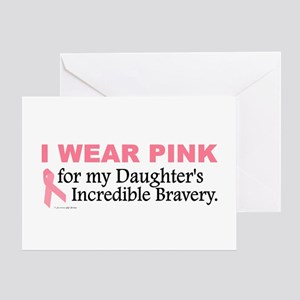 Pink For My Daughter's Bravery 1 Greeting Card