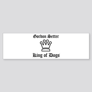 Gordon Setter - King of Dogs Bumper Sticker