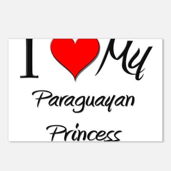 I Love My Paraguayan Princess Postcards (Package o