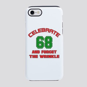 Celebrate 68 And Forget The iPhone 8/7 Tough Case