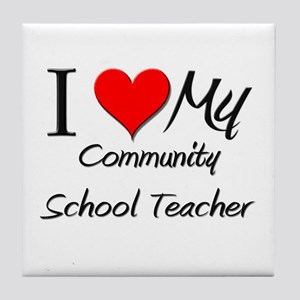 I Heart My Community School Teacher Tile Coaster