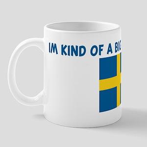 IM KIND OF A BIG DEAL IN SWED Mug