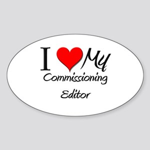 I Heart My Commissioning Editor Oval Sticker
