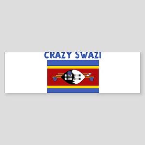 CRAZY SWAZI Bumper Sticker