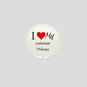 I Love My Lebanese Princess Mini Button