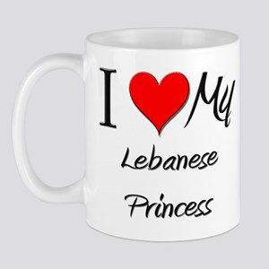 I Love My Lebanese Princess Mug