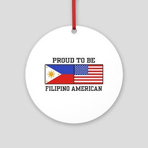 Proud Filipino American Ornament (Round)