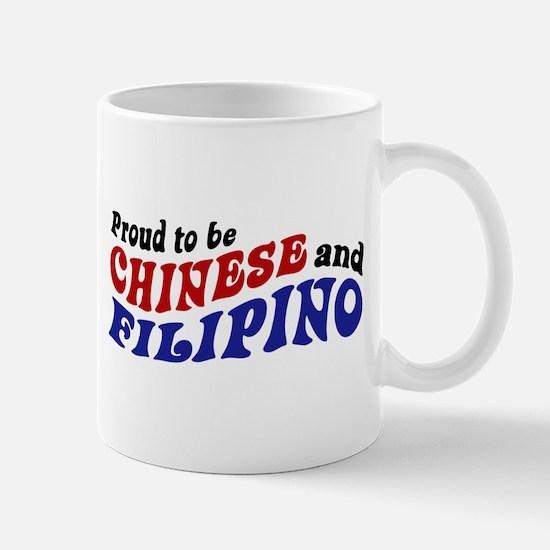 Proud to be Chinese and Filipino Mug