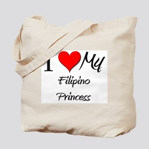 I Love My Filipino Princess Tote Bag