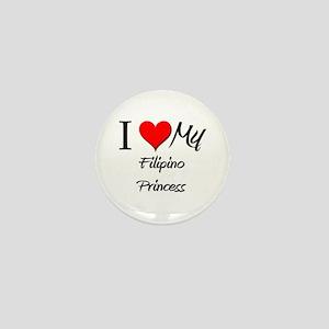I Love My Filipino Princess Mini Button