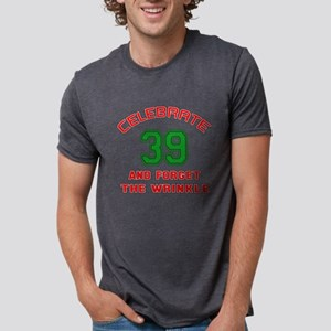 Celebrate 39 And Forget The Mens Tri-blend T-Shirt