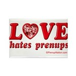Love Hates Prenups Rectangle Magnet