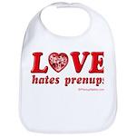 Love Hates Prenups Bib