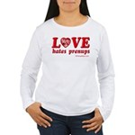 Love Hates Prenups Women's Long Sleeve T-Shirt