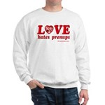 Love Hates Prenups Sweatshirt