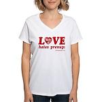 Love Hates Prenups Women's V-Neck T-Shirt