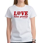Love Hates Prenups Women's T-Shirt