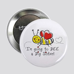 "Bee Big Sister 2.25"" Button"