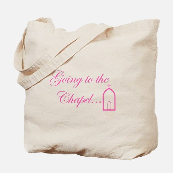Going to the Chapel...In Pink Tote Bag