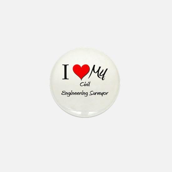 I Heart My Civil Engineering Surveyor Mini Button