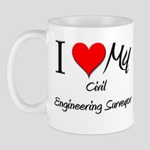 I Heart My Civil Engineering Surveyor Mug