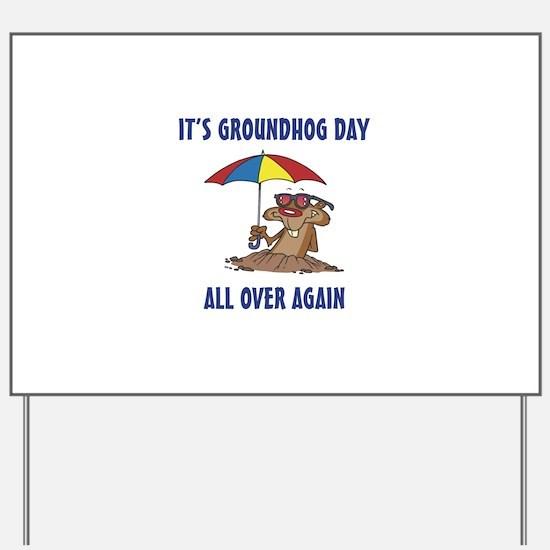 Groundhog day Yard Sign