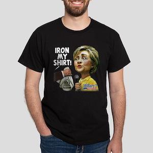 Iron My Shirt Hillary! Dark T-Shirt