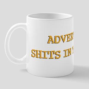 Advertising Shits Mug