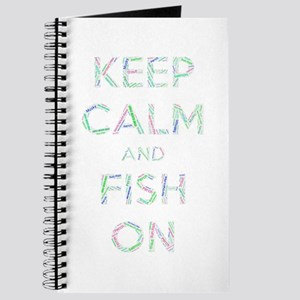 Keep Calm And Fish On Journal