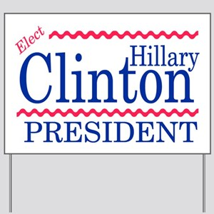 HILLARY CLINTON Yard Sign