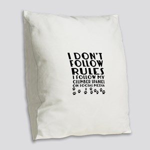I Follow My Clumber Spaniel Do Burlap Throw Pillow