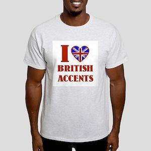I love British Accents Light T-Shirt