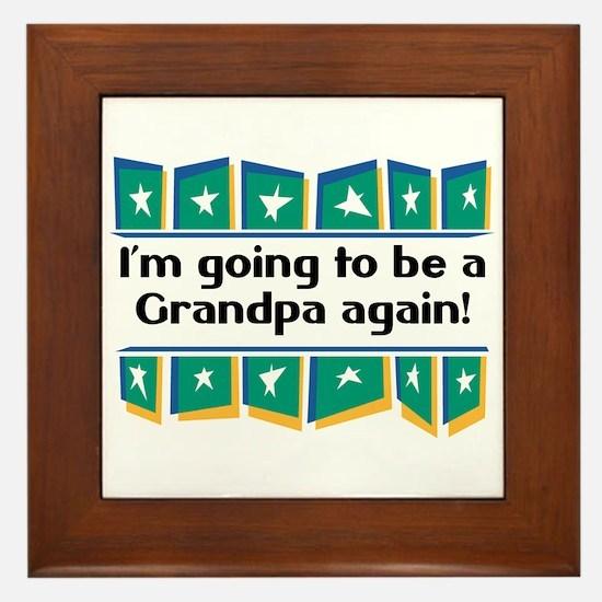 I'm Going to be a Grandpa Again! Framed Tile