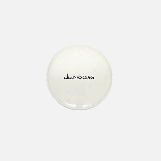 Dumbass Mini Button