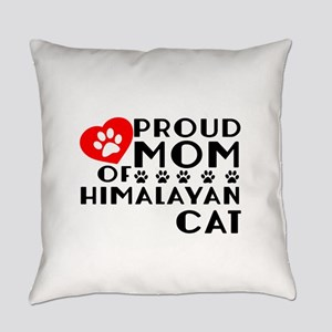 Proud Mom of Himalayan Cat Designs Everyday Pillow