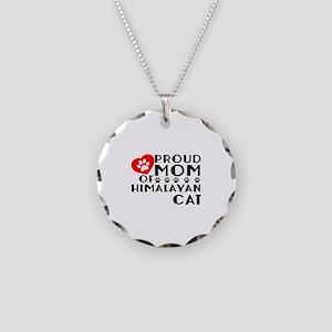 Proud Mom of Himalayan Cat D Necklace Circle Charm