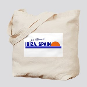 Its Better in Ibiza, Spain Tote Bag