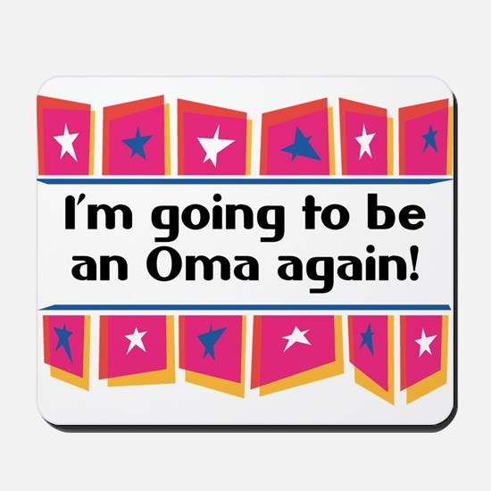 I'm Going to be an Oma Again! Mousepad