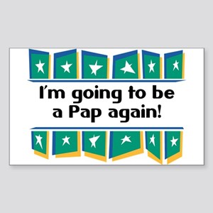 I'm Going to be a Pap Again! Rectangle Sticker