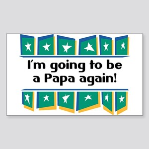I'm Going to be a Papa Again! Sticker (Rectangular