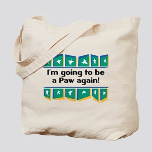 I'm Going to be a Paw Again! Tote Bag
