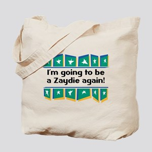I'm Going to be a Zaydie Again! Tote Bag