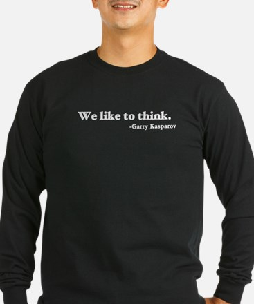 We like to think T