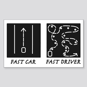 Fast Car Fast Driver Sticker (Rectangle)