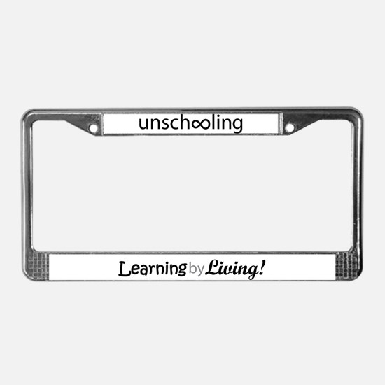"""Always Unschooling"" - License Plate Frame"