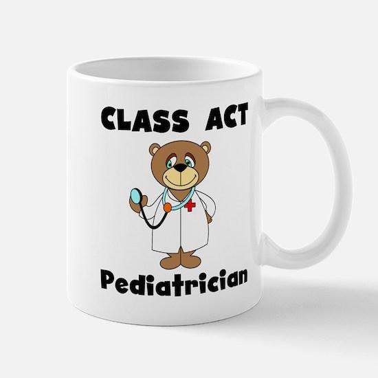 Class Act Pediatrician Mug