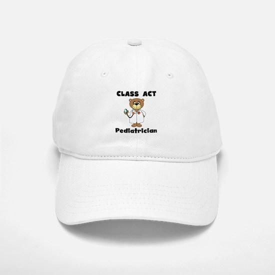 Class Act Pediatrician Baseball Baseball Cap