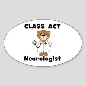 Class Act Neurologist Oval Sticker